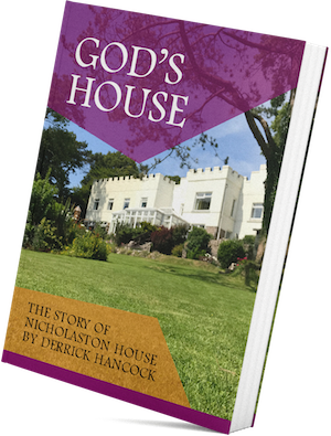 GOD'S House: The Story of Nicholaston House, by Derrick Hancock.